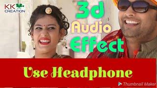 3D 🎵Audio Effect 🎵  🎧 Use Headphone 🎧  Rajasthani Song   KK CREATION