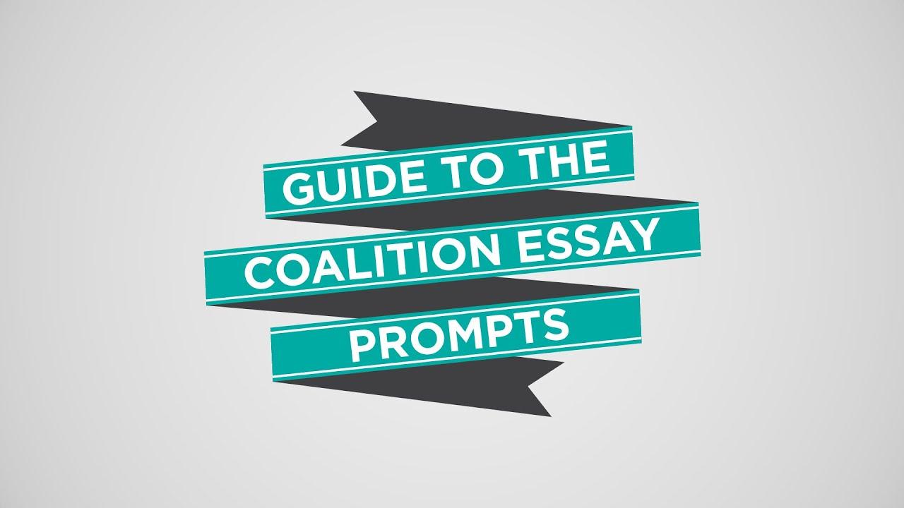 Coalition Essay Prompts