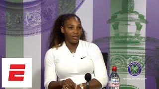 [FULL] Serena Williams post-Wimbledon 2018 press conference | ESPN