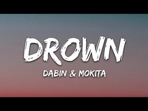 Dabin - Drown Feat Mokita