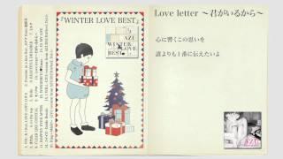 AZU究極の冬ベスト 『WINTER LOVE BEST』全曲ダイジェスト映像