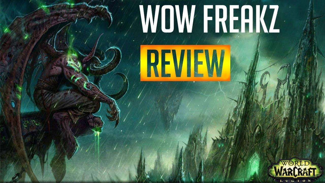 WoW Freakz Private Server Review 2017-2018! (HD 1080p)- World of Warcraft  7 1 5 Legion
