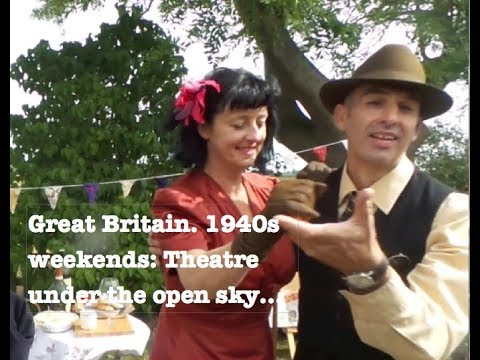 Great Britain. 1940s weekends: Theater under the open sky...