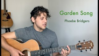Garden Song – Phoebe Bridgers (acoustic cover)