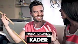 Murat Dalkılıç - Kader