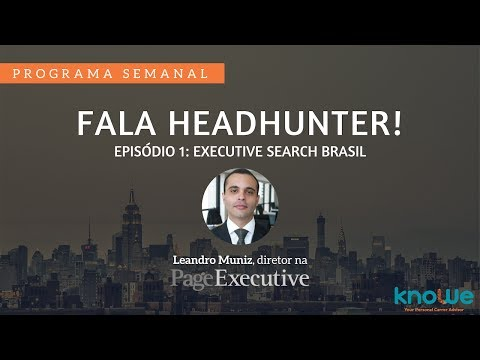 Fala Headhunter: Executive Search Brasil.