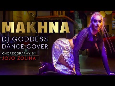 Makhna | Yo Yo Honey Singh | DJ Goddess | Choreography By JoJo Zolina