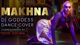 Makhna | Yo Yo Honey Singh | DJ Goddess Dance Cover | Choreography by JoJo Zolina
