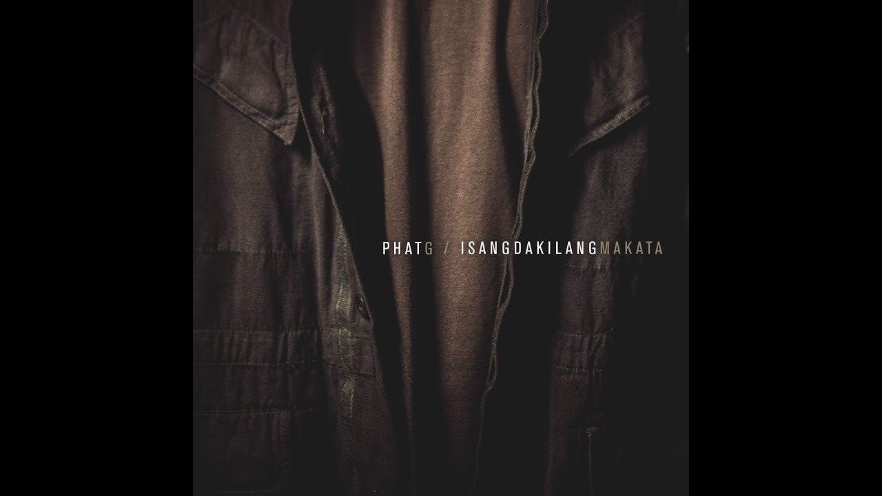 Download PHAT G | ISANG DAKILANG MAKATA OFFICIAL MUSIC VIDEO