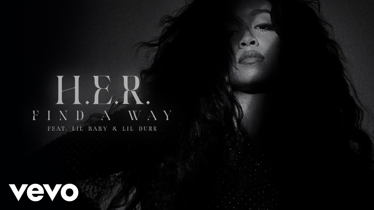 Download H.E.R. - Find A Way (Audio) ft. Lil Baby, Lil Durk
