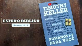 Estudo Bíblico - Romanos 12.3-8