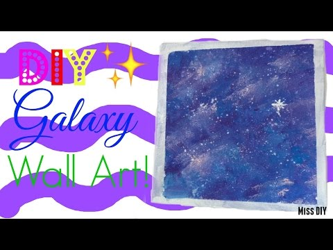 Diy Galaxy Wall Art Tutorial Miss Painting With Oil Paints