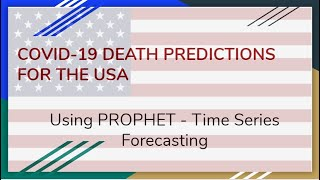 Covid-19 Deaths Predictions (Time Series - Prophet) - DIY