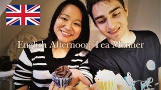 ENGLISH AFTERNOON TEA TIME MANNERS / ETIQUETTE イギリスで習うイングリッシュアフタヌーンティーのマナー 修学旅行でイギリスへ行く前に知っておきたい知識