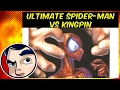 "Ultimate Spider-Man ""Spider-Man Vs Kingpin"" - Complete Story"