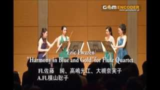 E.Ewazen/Harmony in Blue and Gold for Flute Quartet