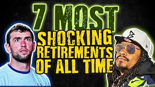 7 Most SHOCKING Retirements of All Time