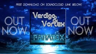 Repeat youtube video VERDIGO & Vortex - Paradox (Original Mix)