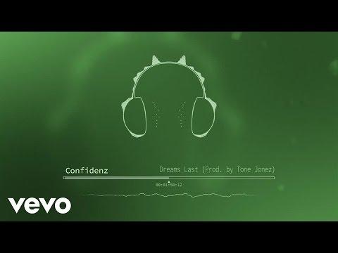 Confidenz - Dreams (Prod. by Tone Jonez) (Audio)