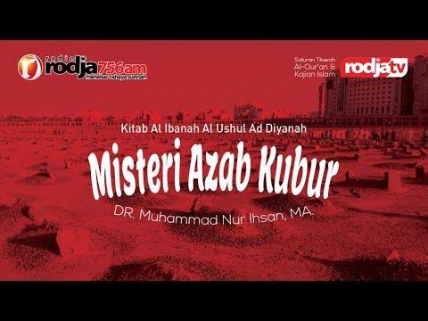 download Misteri Azab Kubur l Ustadz Dr. Muhammad Nur Ihsan, M.A.