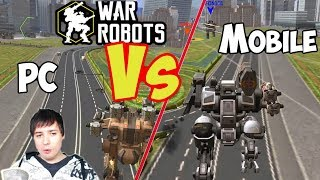 War Robots Starter Guide - Mobile Vs PC - Which Platform?!?