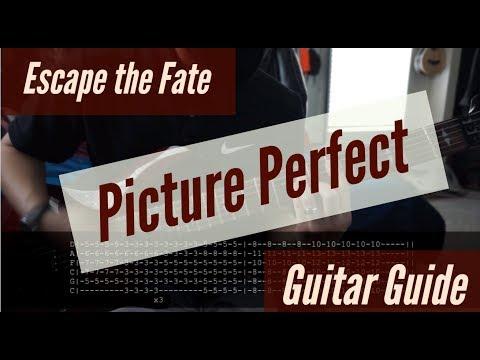 Escape the Fate - Picture Perfect Guitar Guide