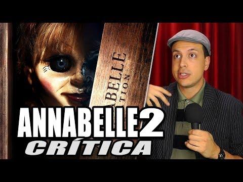 Reseña Crítica ANNABELLE 2 LA CREACIÓN / Annabelle Creation - Review sin Spoilers