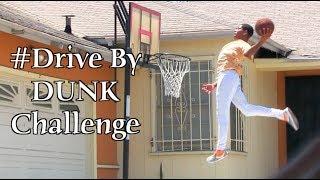 The ORIGINAL #DriveByDunkChallenge Dunker @T.Currie : Best One Yet!