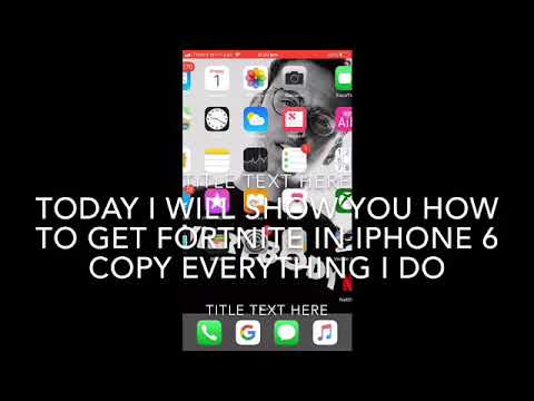 how to get fortnite on iphone 6 2019 working - how to get fortnite on iphone 6 2019