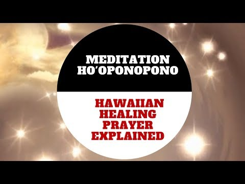 How To Heal Yourself For The Greater Good, Relaxation Music With Ho'oponopono Mantra Explained