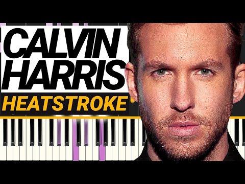 Calvin Harris  Heatstroke  Piano Tutorial feat Young Thug, Pharrell & Ariana Grande