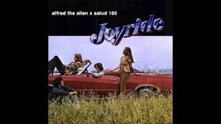 Alfred the Alien - Joyride (prod. Salud 100)