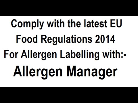 Allergen Labelling – Allergen Manager – Highlight Allergens for Compliance to EU Food Regulations