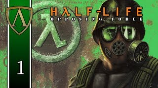 Let's Play Half-Life: Opposing Force -- 1