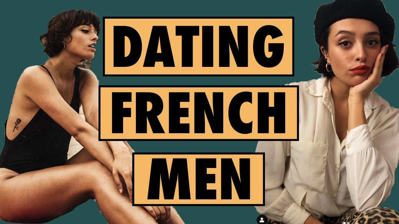 Dating French Men as an American | Gabrielle Rojas - YouTube
