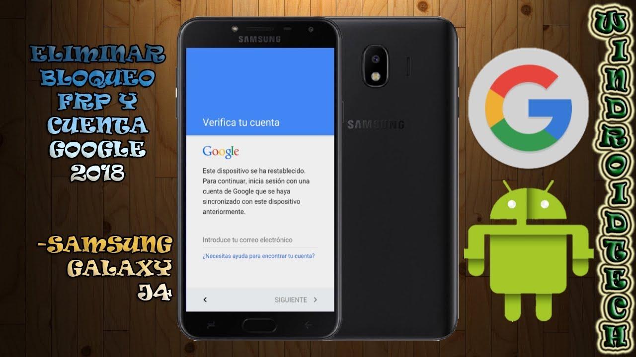 Eliminar/quitar cuenta Google y bloqueo FRP Samsung Galaxy J4 2018