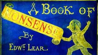 A Book of Nonsense by Edward Lear - FULL Audio Book - Children's Stories & Nonsensical Humor