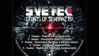 SVETEC - Nightmare Daydream (Original mix)