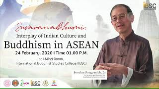 Buddhism in ASEAN by Bunchar Pongpanich,Dr.