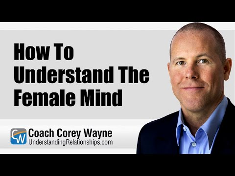 How To Understand The Female Mind