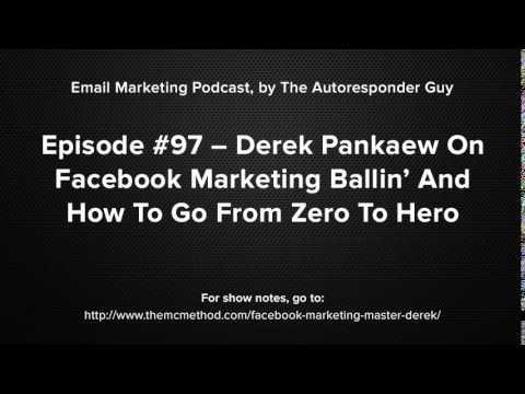 Derek Pankaew On Facebook Marketing Ballin' And How To Go From Zero To Hero