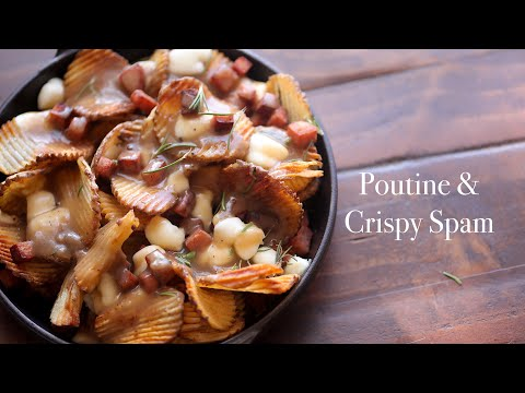 Poutine & Crispy SPAM® Classic