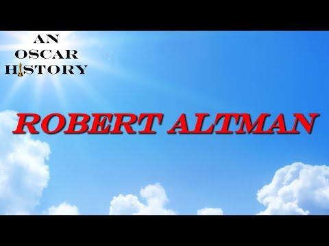 An Oscar History - Robert Altman
