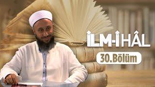 Fatih KALENDER Hocaefendi İle İLM-İ HÂL 30.Bölüm 10 Aralık 2015 Lâlegül TV