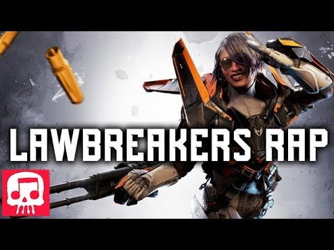 "LAWBREAKERS RAP by JT Machinima - ""Time To Break"""