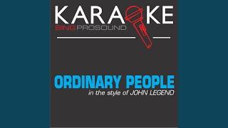 Ordinary People (In the Style of John Legend) (Karaoke Instrumental Version)