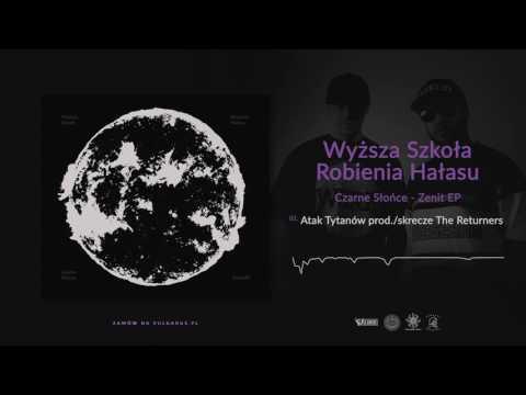 WSRH - [02/06] - Atak Tytanów   Prod/Skrecze The Returners (OFICJALNY ODSŁUCH)