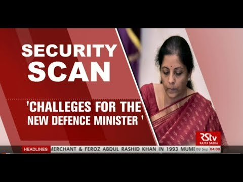 Security Scan - Challenges for the New Defence Minister