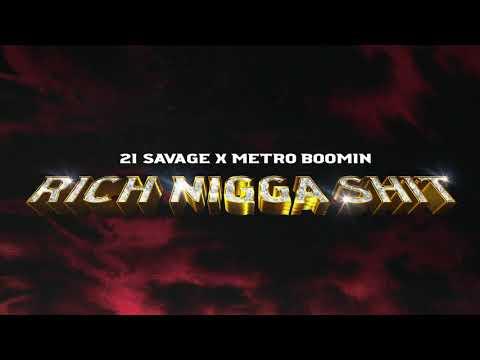 21 Savage x Metro Boomin ft Young Thug – Rich Nigga Shit