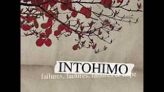 Watch Intohimo This Is The End Of Everything video
